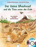 Der kleine Maulwurf und die Tiere unter der Erde: Eine Geschichte mit vielen Sachinformationen bei Amazon kaufen