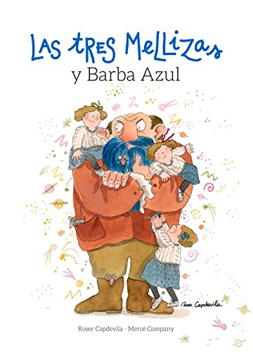 Las Tres Mellizas Y Barba Azul por Mercè Company