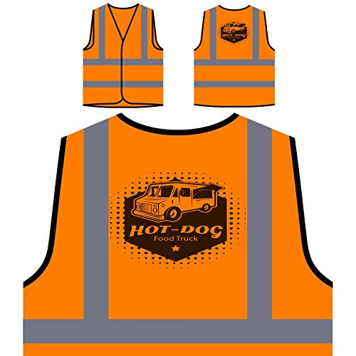 Hot Dog Straßen LKW Personalisierte High Visibility Orange Sicherheitsjacke Weste r342vo -