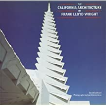 The California Architecture of Frank Lloyd Wright by David Gebhard (1989-03-13)