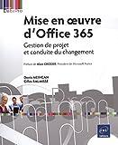 Mise en oeuvre d'Office 365 - Gestion de projet et conduite du changement