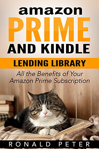 Amazon Prime and Kindle Lending Library: All the Benefits of Your ...
