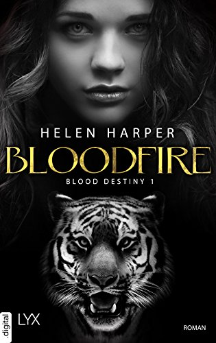 Blood Destiny - Bloodfire (Mackenzie-Smith-Serie 1)