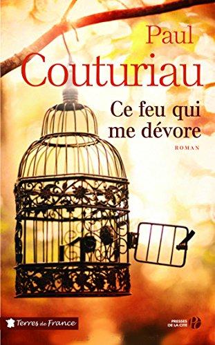 Ce feu qui me dévore - Paul Couturiau