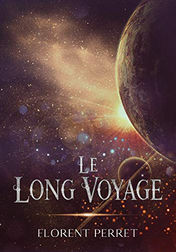 Le Long Voyage par [Perret, Florent]