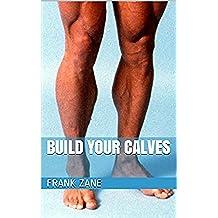 Build Your Calves (English Edition)