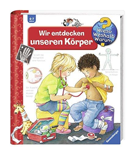 Ravensburger Kinder Sachbuch Wieso? Weshalb? Warum? - Wir entdecken unseren Körper