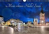 Mein schönes Halle/ Saale 2019 (Wandkalender 2019 DIN A4 quer): Der etwas besondere Kalender von Halle an der Saale. (Monatskalender, 14 Seiten ) (CALVENDO Orte) - Oliver Friebel