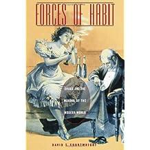 Forces of Habit