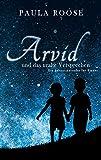 Arvid und das uralte Versprechen: Adventskalender für Kinder
