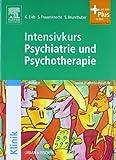 Intensivkurs Psychiatrie und Psychotherapie mit StudentConsult-Zugang