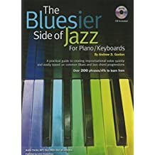 The Bluesier Side of Jazz for Piano/Keyboards (English Edition)