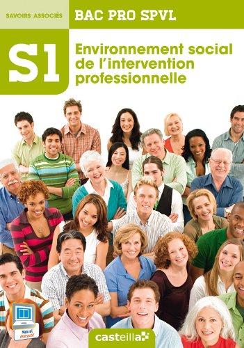 Spvl 1 environnement social de l'inter prof 2e 1e Term Bac Pro