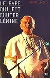 Le pape qui fit chuter Lénine : La Vérité l'emportera ...