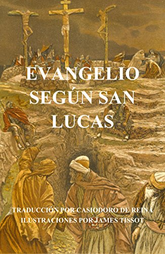 Evangelio según San Lucas (ilustrado) por James Tissot