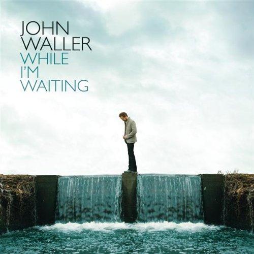 While I'm Waiting [+Bonus CD] (John Waller-cd)