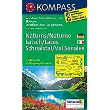 Naturns - Latsch - Schnalstal / Naturno - Laces - Val Senales: Wanderkarte mit Aktiv Guide, Radrouten und alpinen Skirouten. GPS-genau. Dt. /Ital. 1:25000 (KOMPASS-Wanderkarten, Band 51)
