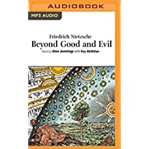 Beyond Good and Evil by Friedrich Nietzsche (2016-04-19)