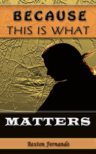 Because this is what matters ebook rexton fernando amazon because this is what matters by fernando rexton fandeluxe Image collections