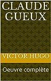 Claude Gueux - Avec annotation - Format Kindle - 1,00 €