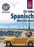 Reise Know-How Sprachführer Spanisch für Cuba - Wort für Wort: Kauderwelsch-Band 123