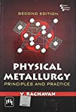 Physical Metallurgy: Principles and Practice by V. Raghavan (Abridged, Audiobook, Box set) Paperback