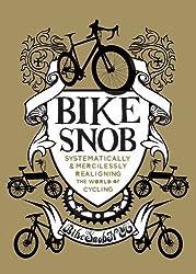 Bike Snob by Eben Weiss (2010-11-01)