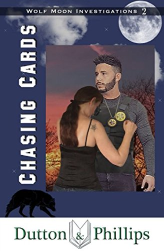 Chasing Cards (Wolf Moon Investigations, Band 2)