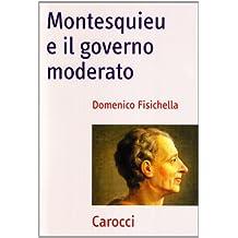 Montesquieu e il governo moderato
