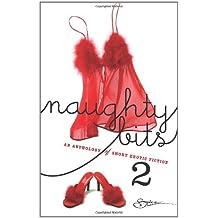 Naughty Bits 2: An Anthology of Short Erotic Fiction