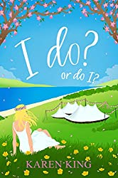 I do? – or do I?: A hilarious read with the monster-in-law that beats them all!
