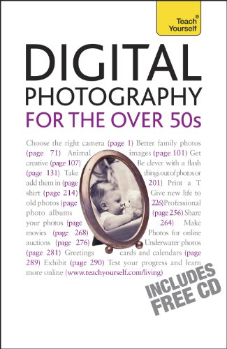 Digital Photography For The Over 50s: Teach Yourself (English Edition) -