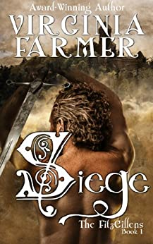 Siege (The FitzGillens Book 1) by [Farmer, Virginia]