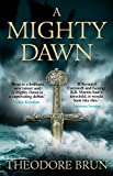 A Mighty Dawn (The Wanderer Chronicles)