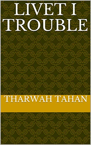 Livet i Trouble (Swedish Edition)