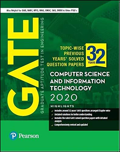 GATE 2020 for Computer Science and Information Technology | 32 Previous Years' Solved Question Papers | Also for GAIL, BARC, HPCL | By Pearson