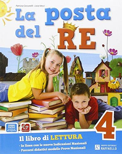 La posta del re. Per la Scuola elementare. Con e-book. Con espansione online: 4