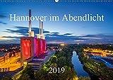 Hannover im Abendlicht 2019 (Wandkalender 2019 DIN A2 quer) - Igor Marx
