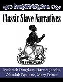Classic Slave Narratives (English Edition)