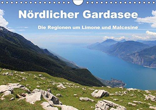 Nördlicher Gardasee - Die Regionen um Limone und Malcesine (Wandkalender 2017 DIN A4 quer): Der Gardasee - Juwel im Herzen Norditaliens und magischer ... (Monatskalender, 14 Seiten ) (CALVENDO Orte)