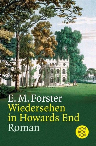 Buchseite und Rezensionen zu 'Wiedersehen in Howards End: Roman' von E.M. Forster