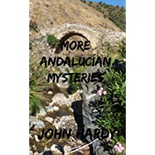 More Andalucían Mysteries: A Collection of Short Stories