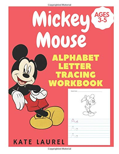 Mickey Mouse Alphabet Letter Tracing Workbook Ages 3-5: Alphabet Tracing Worksheets for 3 Year Olds, Letter Tracing Coloring Book, Letter Tracing ... Practice, Mickey Mouse Coloring Book for Kids (Books Coloring Mouse Mickey)