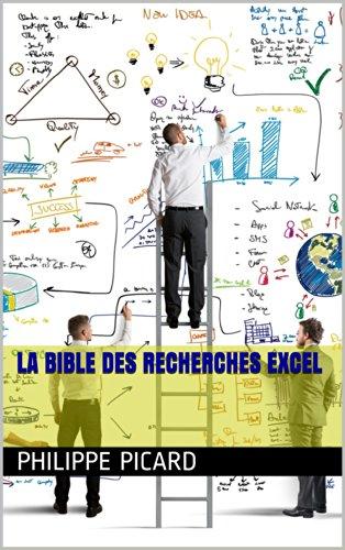 Couverture du livre La Bible des Recherches EXCEL