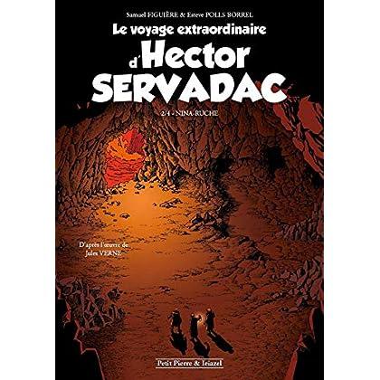 Le Voyage extraordinaire d'Hector Servadac T2: Nina-Ruche