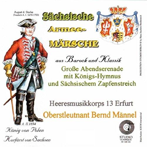 Historische Sächsische Armee-Märsche aus Barock und Klassik