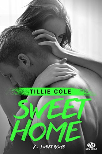 Sweet Rome: Sweet Home, T2 par [Cole, Tillie]