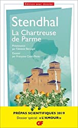 La Chartreuse de Parme, Stendhal - Prépas scientifiques 2018-2019 - GF