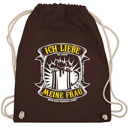Typisch Männer - Ich liebe es wenn meine Frau mich Bier trinken lässt - Unisize - Braun - WM110 - Turnbeutel & Gym Bag (Ich Liebe Bff Meine)
