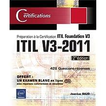 ITIL V3-2011 - Préparation à la certification ITIL Foundation V3 (2ème édition)